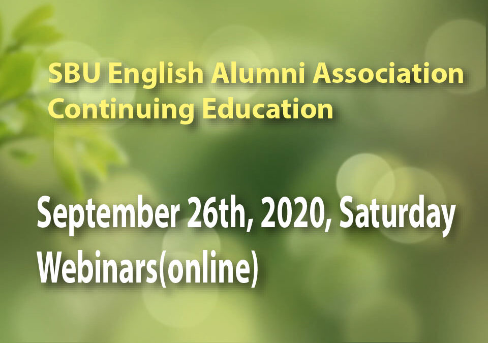 CONTINUING EDUCATION – September 26th, 2020, Saturday, Webinars(online)
